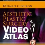 Aesthetic Plastic Surgery Video Atlas Expert Consult – Online and Print