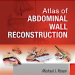 Atlas of Abdominal Wall Reconstruction Expert Consult – Online and Print