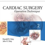 Cardiac Surgery: Operative Technique, 2nd Edition – Expert Consult: Online and Print