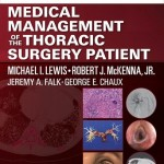 Medical Management of the Thoracic Surgery Patient Expert Consult – Online and Print