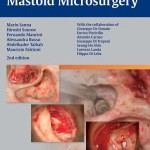 Middle Ear and Mastoid Microsurgery, 2nd Edition
