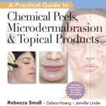 A Practical Guide to Chemical Peels, Microdermabrasion & Topical Products Retail PDF