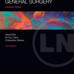 Lecture Notes: General Surgery, 12th Edition