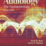 Audiology: The Fundamentals, 4th Edition