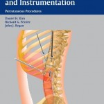 Endoscopic Spine Surgery and Instrumentation: Percutaneous Procedures