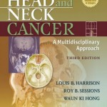 Head and Neck Cancer: A Multidisciplinary Approach, 3rd Edition