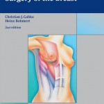Plastic and Reconstructive Surgery of the Breast, 2nd Edition