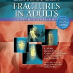 Rockwood and Green's Fractures in Adults Two Volumes Plus Integrated Content Website (Rockwood, Green, and Wilkins' Fractures), 7th Edition