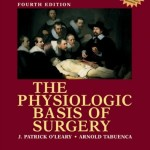 The Physiologic Basis of Surgery, 4th Edition