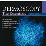 Dermoscopy: The Essentials, 2nd Edition Expert Consult – Online and Print
