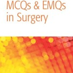 MCQs and EMQs in Surgery: A Bailey & Love Companion Guide