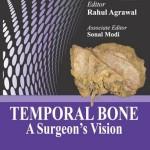 Temporal Bone: A Surgeon's Vision
