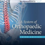 A System of Orthopaedic Medicine, 3rd Edition
