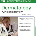 McGraw-Hill Specialty Board Review Dermatology: A Pictorial Review, 2nd Edition