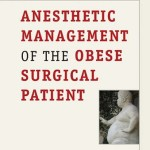 Anesthetic Management of the Obese Surgical Patient