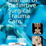 Manual of Definitive Surgical Trauma Care, 3rd Edition