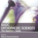 Basic Orthopaedic Sciences: The Stanmore Guide