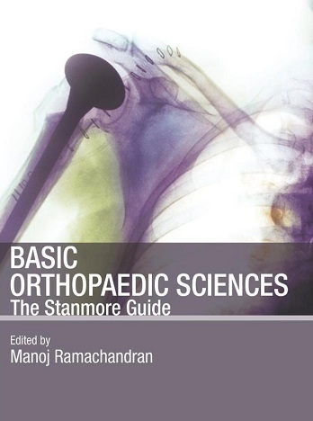 Basic Orthopaedic Sciences the stanmore guide