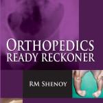 Orthopedics Ready Reckoner, 2nd Edition