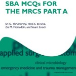 SBA MCQs for the MRCS Part A: Oxford Specialty Training