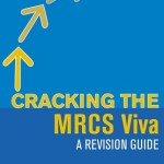 Cracking the MRCS Viva: A revision guide