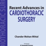Recent Advances in Cardiothoracic Surgery-I