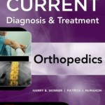 CURRENT Diagnosis & Treatment in Orthopedics, Fifth Edition Edition 5