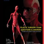 Plastic Surgery Exam Questions and Answers: A Guide to the Plastic Surgery exit exam