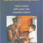 Cued Speech and Cued Language for Deaf and Hard of Hearing Children