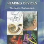 Cochlear Implants and Other Implantable Hearing Devices