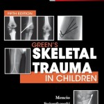 Green's Skeletal Trauma in Children, 5th Edition