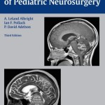 Principles and Practice of Pediatric Neurosurgery, 3rd Edition