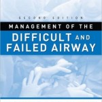 Management of the Difficult and Failed Airway, 2nd Edition