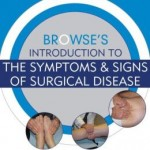 Browse's Introduction to the Symptoms & Signs of Surgical Disease, 5th Edition