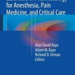 Essentials of Pharmacology for Anesthesia, Pain Medicine, and Critical Care with Black Box Warnings