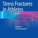 Stress Fractures in Athletes: Diagnosis and Management