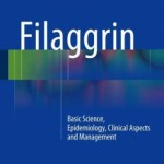 Filaggrin: Basic Science, Epidemiology, Clinical Aspects and Management