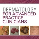 Dermatology for Advanced Practice Clinicians: Essential Knowledge and Skills Retail PDF