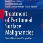 Treatment of Peritoneal Surface Malignancies: State of the Art and Perspectives