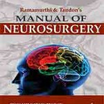 Ramamurthi and Tandon's Manual of Neurosurgery
