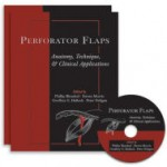 Perforator Flaps: Anatomy, Technique, & Clinical Applications, Second Edition (Retail PDF)