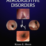 Pediatric Aerodigestive Disorders