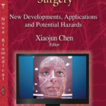 Computer-Assisted Surgery: New Developments, Applications and Potential Hazards