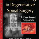 Decision Making in Degenerative Spinal Surgery: A Case Based Approach