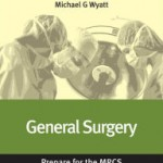 General Surgery: Prepare for the MRCS: Key articles from the Surgery Journal Retail PDF