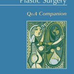 Essentials of Plastic Surgery  :  Q&A Companion