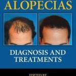 The Alopecias  :  Diagnosis and Treatments