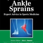 Quick Questions in Ankle Sprains  :  Expert Advice in Sports Medicine