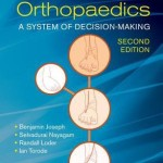 Paediatric Orthopaedics  :  A System of Decision-Making, Second Edition