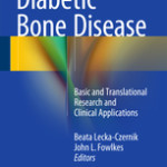 Diabetic Bone Disease :Basic and Translational Research and Clinical Applications
